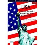 USA – Die unvollendete Geschichte einer Supermacht