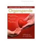 Organspende – umfassende Information