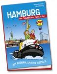 Hamburg mit Kinderaugen betrachtet