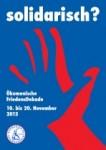 """Lesungen zur Friedensdekade: """"Solidarisch?"""""""